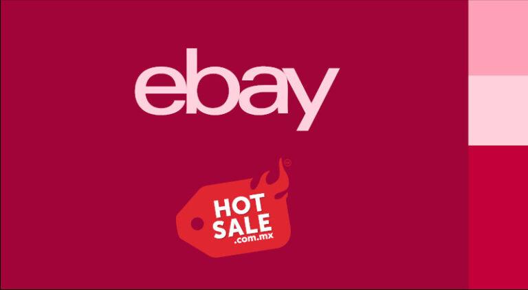 eBay anuncia sus ofertas y descuentos para Hot Sale 2021