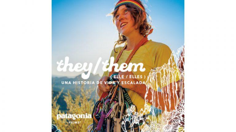 Patagonia estrena documental They/Them (Elle/Elles), una historia de vida y escalada